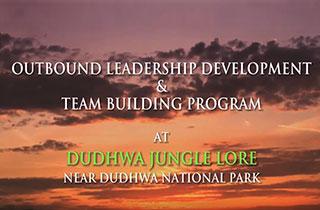OUTBOUND LEADERSHIP DEVELOPMENT & TEAM BUILDING PROGRAM